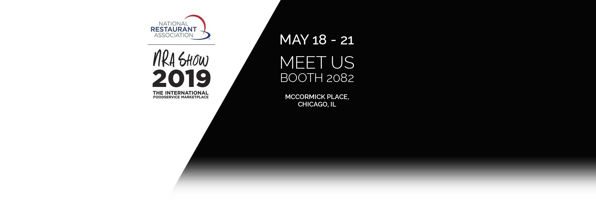 Exhibition - National Restaurant Association 2019 (NRA) in Chicago